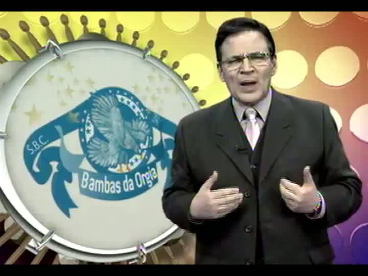 Bambas da Orgia - Mostra de Samba Enredo - Carnaval 2013