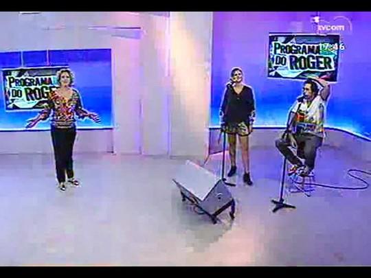 Programa do Roger - Claus e Vanessa + Vem aí - Bloco 1 - 04/04/2014