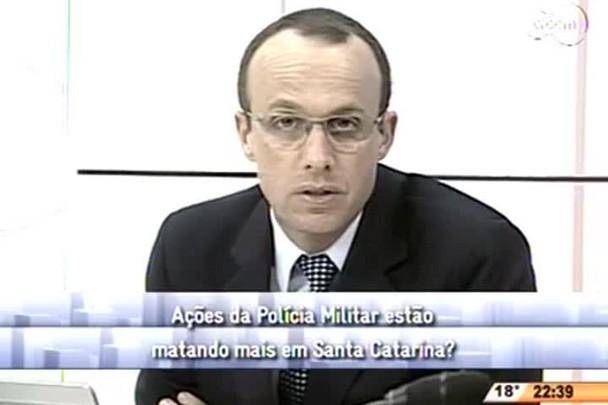 Conversas Cruzadas - Ações da PM estão matando mais em SC? - 3º Bloco - 29/07/14