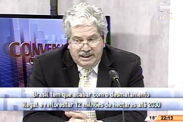 Conversas Cruzadas - Participação do Brasil na estratégia de preservação ambiental internacional - 1º Bloco (parte 2) - 02.07.15