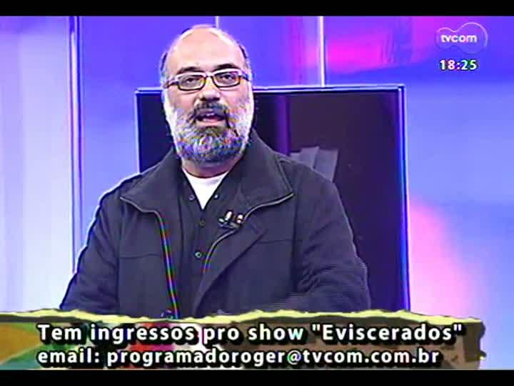 Programa do Roger - Músicos Cida Moreira e Filipe Catto falam sobre show Eviscerados - bloco 4 - 10/06/2013