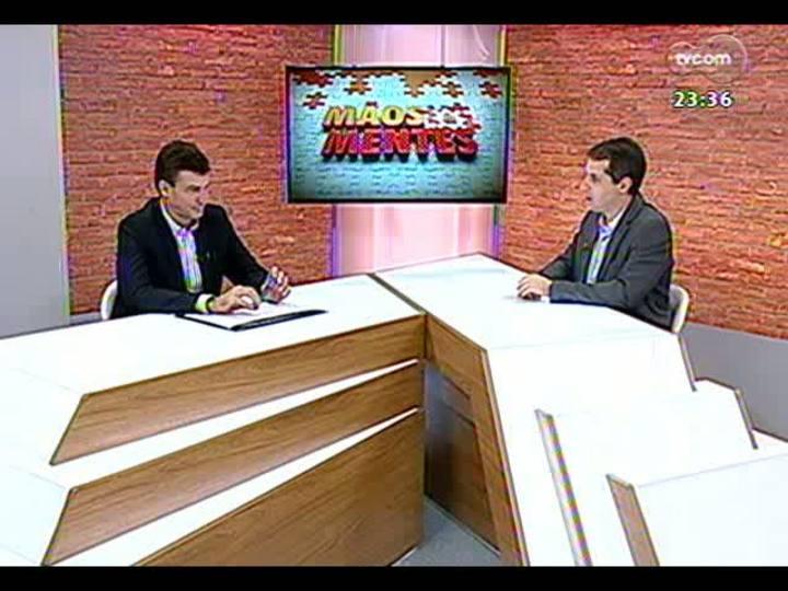 Mãos e Mentes - Empresário Eduardo Bier - Bloco 1 - 12/08/2013