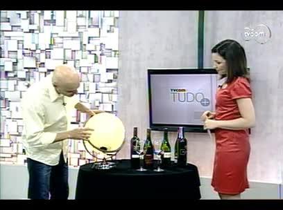TVCOM Tudo Mais - Papo de Vinho - 3º bloco – 09/10/2013