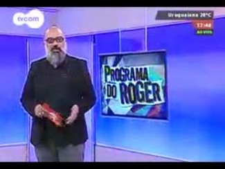 Programa do Roger - MadBlush - Bloco 1 - 20/08/2014