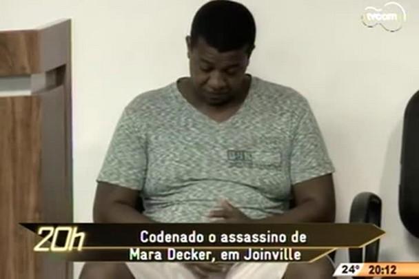 TVCOM 20h - Condenado em Joinville assassino da jovem Mara Decker - 28.11.14