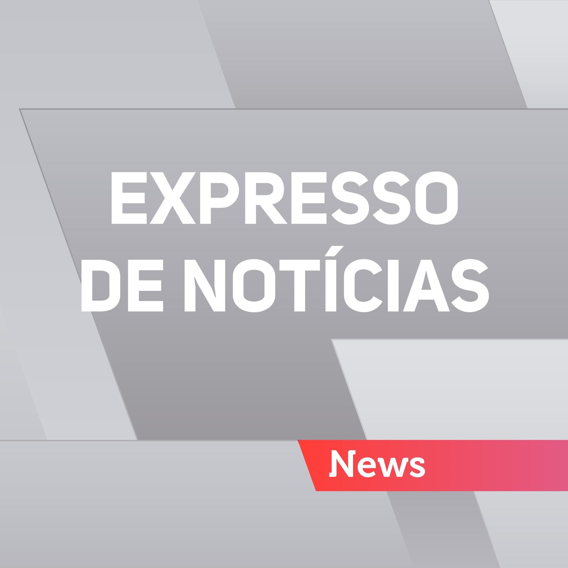 Expresso de Notícias do Gaúcha Hoje – 26/05/2017