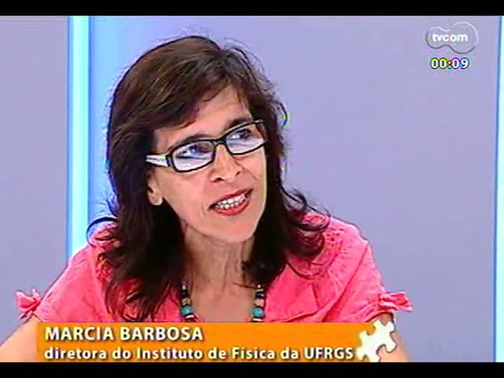 Mãos e Mentes - Momentos marcantes: reveja trechos da entevista da diretora do Instituto de Física da Ufrgs, Márcia Barbosa