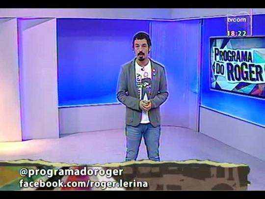Programa do Roger - Brechó do Roger - Bloco 4 - 21/03/2014