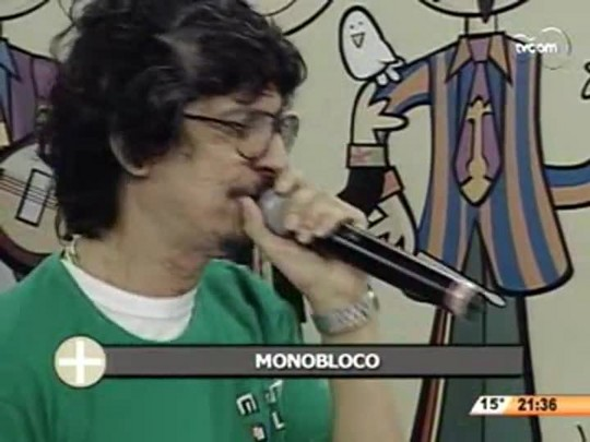 TVCOM Tudo+ - Grupo Monobloco - 25.07.14