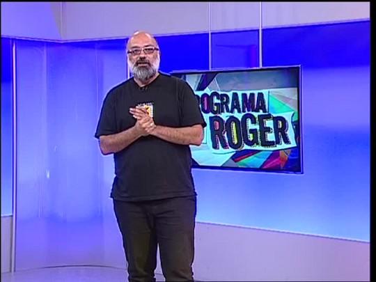 Programa do Roger - Vera Loca - Bloco 2 - 05/02/15