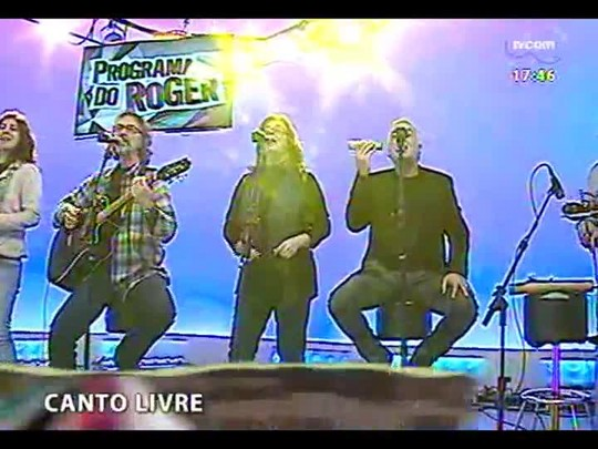 Programa do Roger - Grupo Vocal Canto Livre - Bloco 1 - 30/07/2014