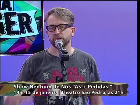 Programa do Roger - Nenhum de Nós - Bloco 4 - 13/01/15