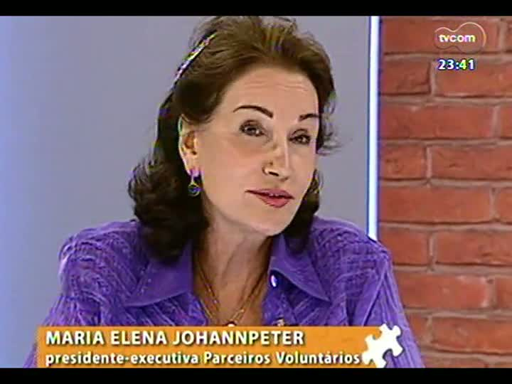 Mãos e Mentes - Presidente-executiva da Parceiros Voluntários, Maria Elena Johannpeter - Bloco 3 - 23/01/2013