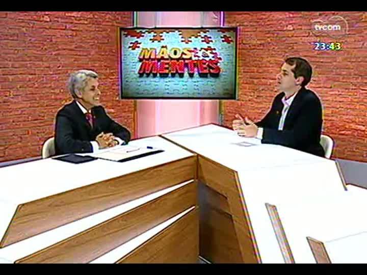 Mãos e Mentes - Reitor da UFRGS, Carlos Alexandre Netto - Bloco 2 - 03/05/2013