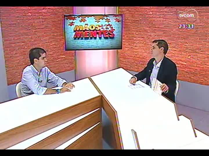 Mãos e Mentes - Coach de vida Gabriel Carneiro Costa - Bloco 2 - 10/04/2013