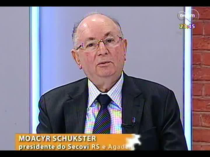 Mãos e Mentes - Presidente do Secovi RS e Agademi, Moacyr Schukster - Bloco 2 - 03/06/2013