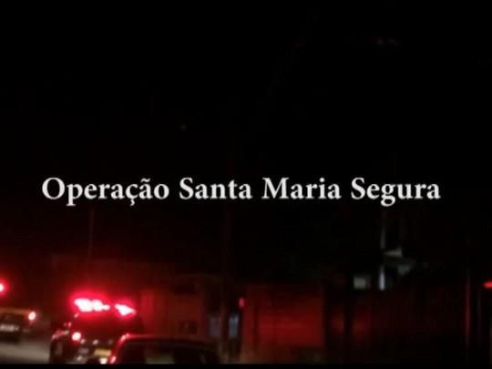 Operação Santa Maria Segura