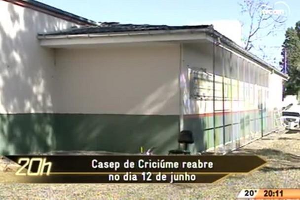 TVCOM 20 Horas - Casep de Criciúma reabre no dia 12 de junho - 02.06.15