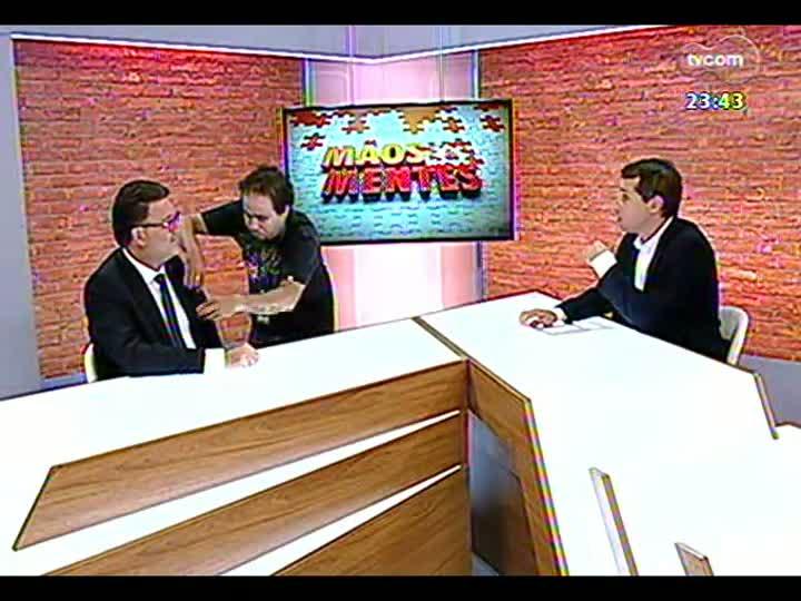 Mãos e Mentes - secretário estadual de Inovação e Desenvolvimento Tecnológico, Cleber Prodanov - Bloco 2 - 07/02/2013