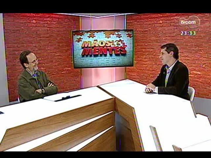 Mãos e Mentes - Patrono da 59ª Feira do Livro de Porto Alegre, Luís Augusto Fisher - Bloco 1 - 01/11/2013