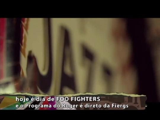 Programa do Roger - Especial Foo Fighters - Bloco 2 - 21/01/15