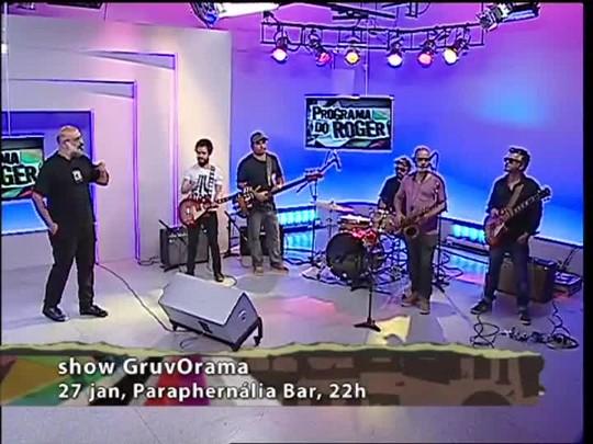 Programa do Roger - GruvOrama - Bloco 3 - 26/01/15