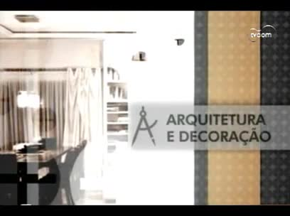 TVCOM Tudo Mais – Quadro Arquitetura e Decoração - 2º bloco – 15/10/2013