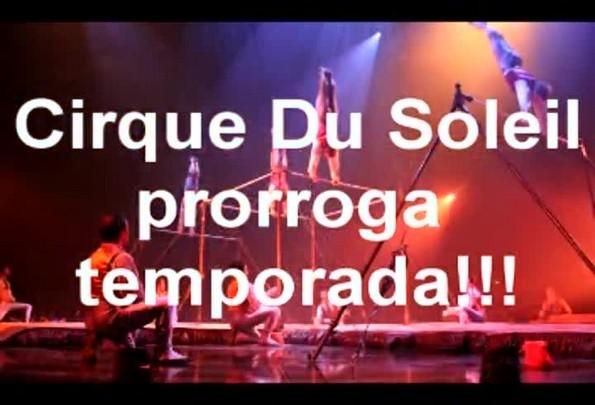 Cirque du Soleil prorroga temporada na capital gaúcha