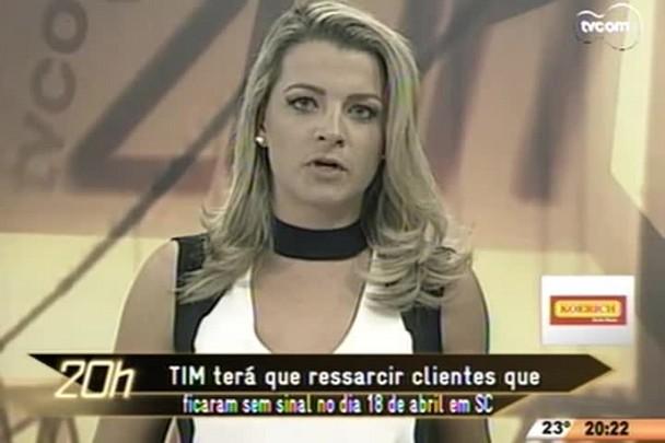 TVCOM 20 Horas - Tim terá que ressarcir clientes que ficaram sem sinal no dia 18 de abril em SC - 28.04.15