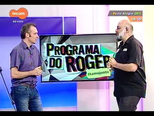 Programa do Roger - Antônio Hohlfeldt, jornalista e escritor - Bloco 4 - 10/11/2014