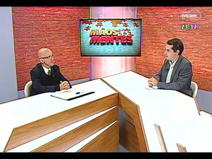 Mãos e Mentes - Mestre em filosofia e diretor da TCA Informática, Marcos Kayser - Bloco 1 - 23/05/2013