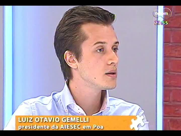 Mãos e Mentes - Presidente da AIESEC, Luiz Otavio Gemeli - Bloco 3 - 06/02/2013