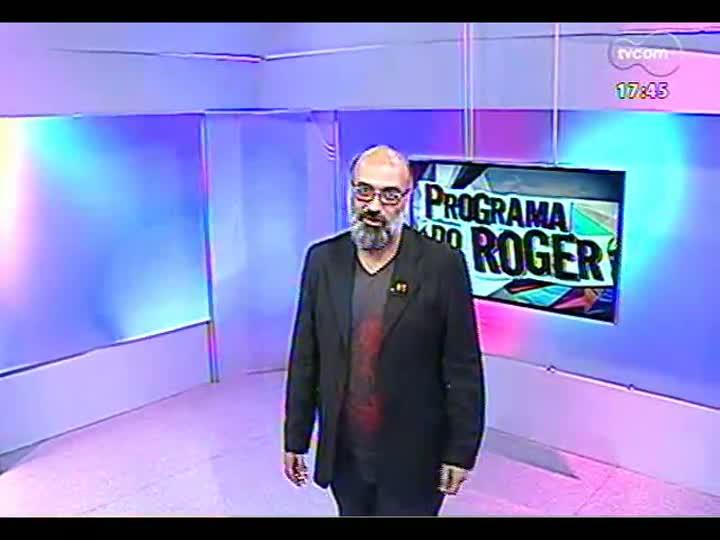 Programa do Roger - Confira a participação do músico Marcelo Birck - bloco 1 - 26/03/2013