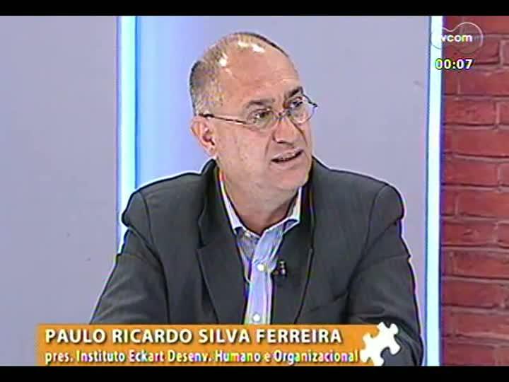 Mãos e Mentes - Presidente do Eckart, Paulo Ricardo Silva Ferreira - Bloco 4 - 13/02/2013