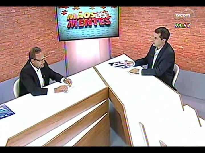 Mãos e Mentes - Gerente-geral da Câmara Brasil-Alemanha, Pedro Valmor Kerber - Bloco 3 - 06/03/2013