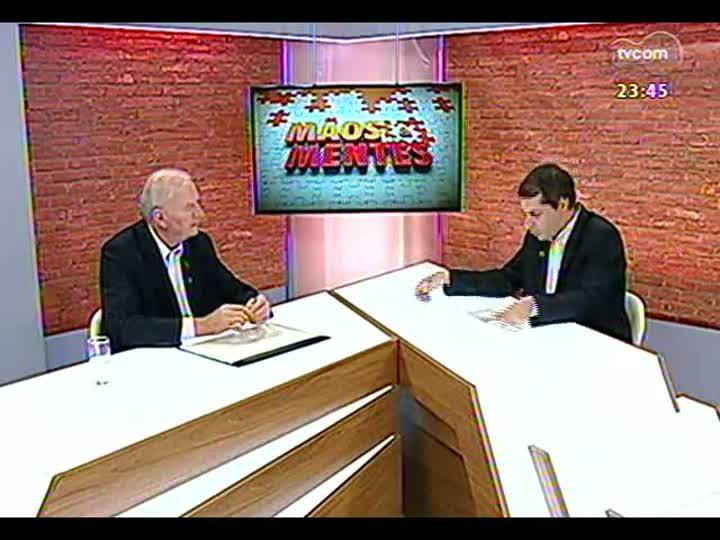 Mãos e Mentes - Vice-presidente da Associação Brasileira dos Produtores de Soja (Aprosoja), Ireneu Orth - Bloco 2 - 07/05/2013
