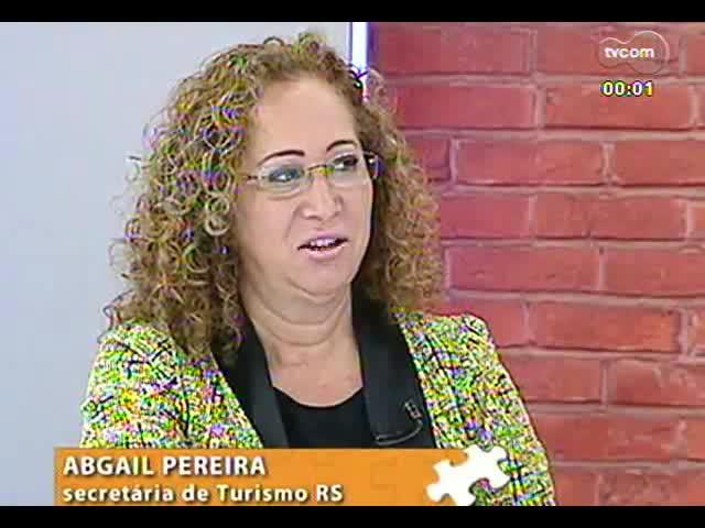 Mãos e Mentes - Secretária de Turismo do RS, Abgail Pereira - Bloco 3 - 09/10/2013