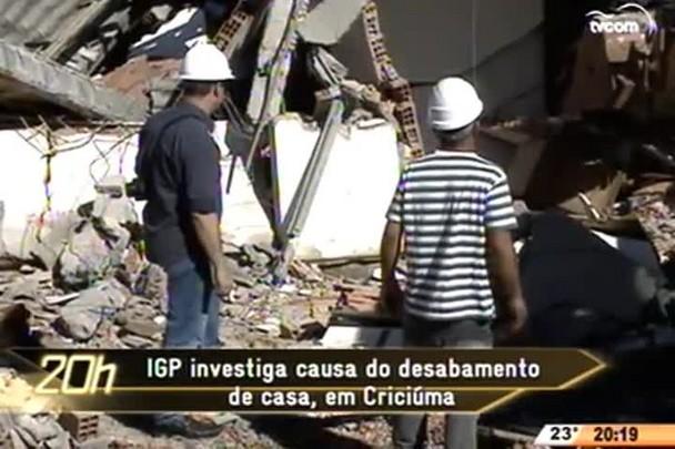 TVCOM 20 Horas - IGP investiga causa do desabamento de casa, em Criciúma - 14.05.15