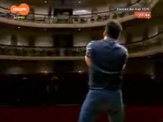 TVCOM Tudo Mais - Roger Lerina confere os bastidores do musical Antônio Chimango, apresentado pela Ospa