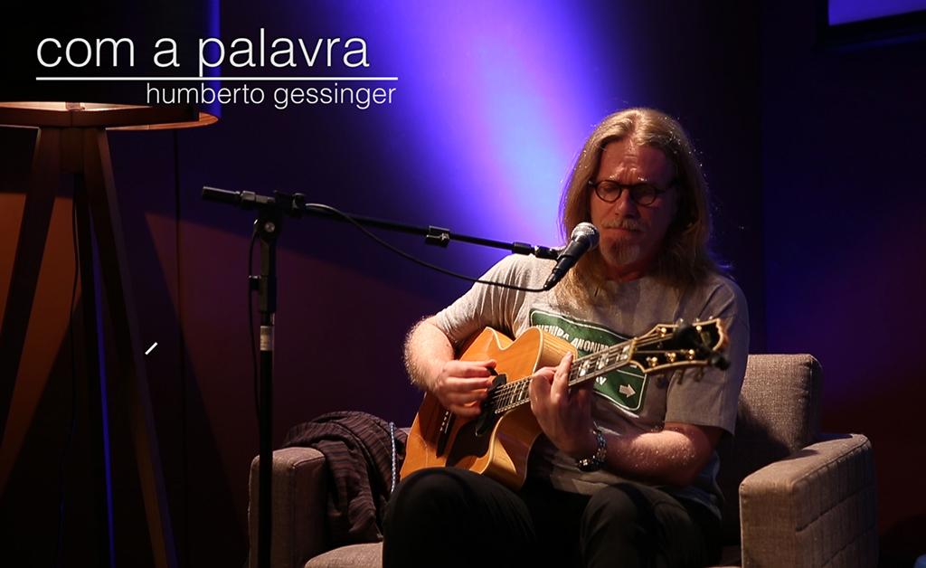 Com direito a canja ao vivo, Humberto Gessinger fala sobre música e carreira no projeto Com a Palavra