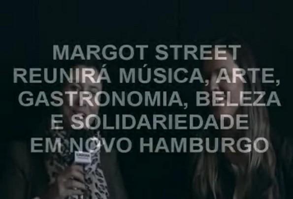 Margot Street: evento em Novo Hamburgo reunirá muitas atrações neste sábado