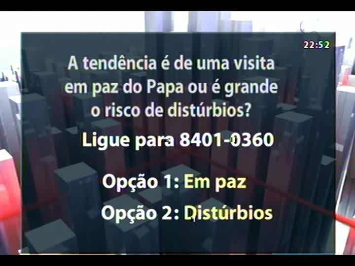 Conversas Cruzadas - O clima de protestos no Rio e a chegada do Papa Francisco: há risco de violência? - Bloco 3 - 16/07/2013