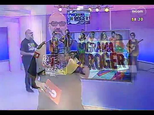 Programa do Roger - Bloco da Laje - Bloco 4 - 20/02/2014