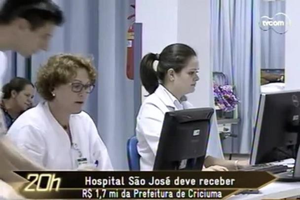 TVCOM 20h - Hospital Sâo José deve receber 1,7 mil da prefeitura de Criciúma - 4.2.15