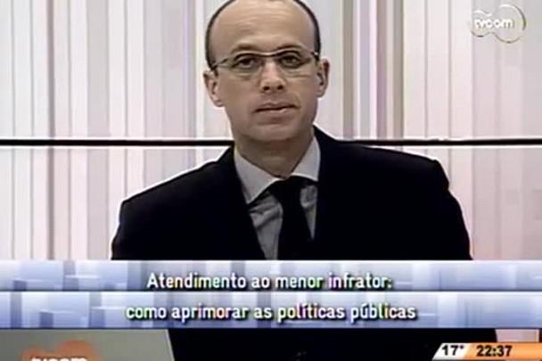 Conversas Cruzadas - Atendimento ao menor infrator: como aprimorar as políticas públicas? - 3º Bloco - 29/08/14