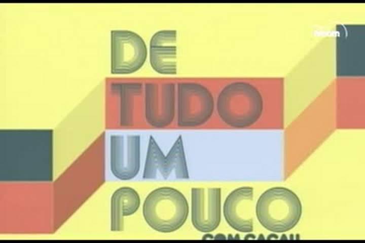 TVCOM De Tudo um Pouco. 3º Bloco. 21.02.16