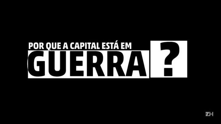 Por que Porto Alegre está em guerra