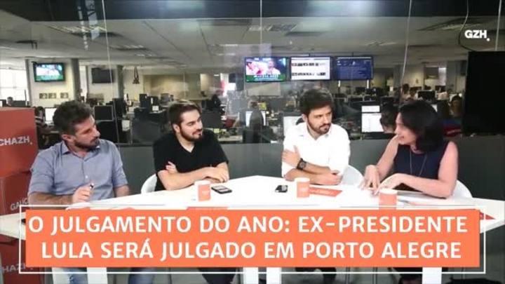 Conexão GaúchaZH: ex-presidente Lula será julgado em Porto Alegre