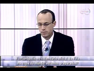 Conversas Cruzadas - Florianópolis na agenda da Fifa- 2º bloco – 11/10/2013