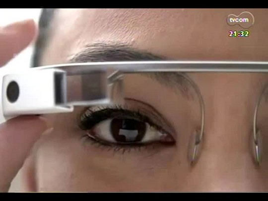TVCOM Tudo Mais - \'Tudo+Tec\': Google disponibiliza venda do Glass